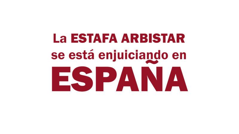 Estafa Arbistar: Caso enjuiciado en España