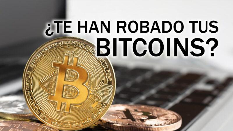 ¿Te han robado tus Bitcoins? Te ayudamos a recuperarlos.
